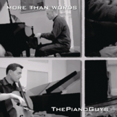 More Than Words The Piano Guys - The Piano Guys