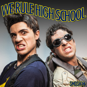 We Rule High School - Smosh - Smosh