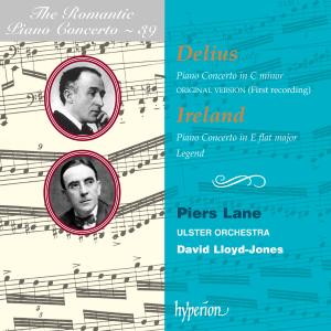 Piers Lane, Ulster Orchestra & David Lloyd-Jones - Delius & Ireland: Piano Concertos