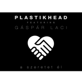 A Szeretet Él (feat. Gáspár Laci)