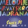 Melodije Hrvatskog Jadrana, Super 14