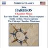 Harbison: Chamber Music, Chicago Chamber Musicians, Emily Lodine & Lorraine Hunt Lieberson