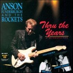 Anson Funderburgh & The Rockets - Tell Me What I Have Done Wrong
