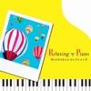 リラクシング・ピアノ~Mr.ChildrenコレクションⅡ ジャケット画像
