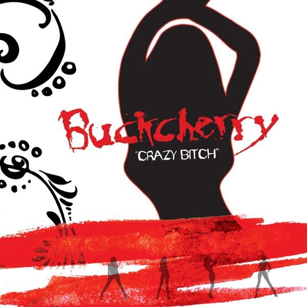 Crazy Bitch - Single