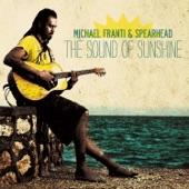 Michael Franti & Spearhead - Gloria (feat. Cherine Anderson)