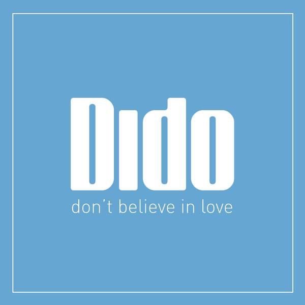 Don't Believe In Love - Single