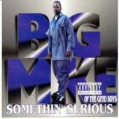 Big Mike - Havin Thangs