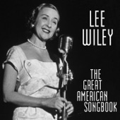 Lee Wiley - I Gotta Right to Sing the Blues