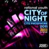 Rational Youth - Cité Phosphore