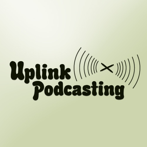UPLINK PODCASTING