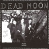 Trash & Burn, Dead Moon