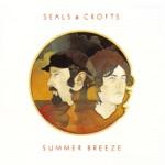 Seals & Crofts - Hummingbird