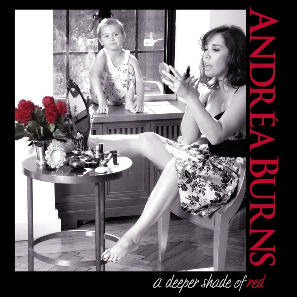 Andrea Burns - A Deeper Shade of Red