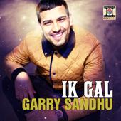 Ik Gal (feat. DJ Dips & Sudesh Kumari)