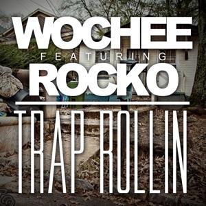 Trap Rollin (feat. Rocko) - Single Mp3 Download