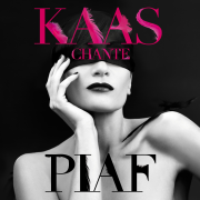 Kaas chante Piaf (Deluxe Edition) - Patricia Kaas - Patricia Kaas
