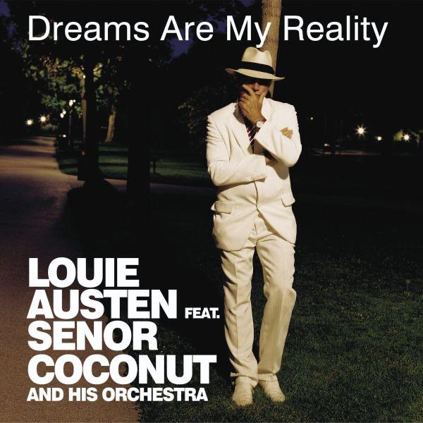 Louie Austen mit Reality (Señor Coconut Edit)