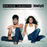 Tired of Being Sorry (Laisse le destin l'emporter) [Version française] {feat. Nâdiya} - EP