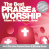 The Best Praise & Worship Album In the World...Ever! - Various Artists