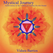Mystical Journey: Sacred Mantras for the 7 Chakras - Meditation Music