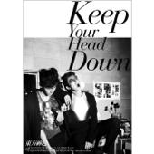 왜 (Keep Your Head Down)
