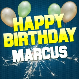 happy birthday marcus Happy Birthday Marcus   EP by White Cats Music on Apple Music happy birthday marcus