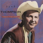 Hank Thompson & His Brazos Valley Boys - We've Gone Too Far