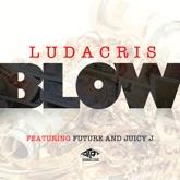 Blow (feat. Juicy J & Future) - Single