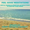 Grant Raymond Barrett - A Well-Balanced Life - Positive Thoughts to Nurture Your Daily Happiness