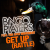 Get Up (Rattle) [feat. Far East Movement] [Vocal Extended] - Bingo Players