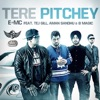 Tere Pitchey feat Tej Gill Aman Sandhu B Magic Single