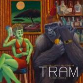 T.R.A.M - Seven Ways Till Sunday