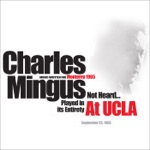 Charles Mingus - Once Upon a Time, There Was a Holding Corporation Called Old America (2nd False Start)
