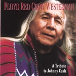 Floyd Red Crow Westerman - Big River