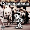 Don't Quit Your Day Job (Bonus Track Version), Consequence