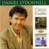 Daniel O'Donnell Classic Doubles: Thoughts of Home - From the Heart, Daniel O'Donnell