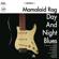 Day and Night Blues - MAMALAID RAG