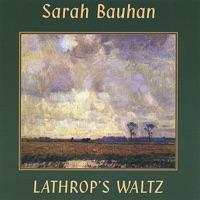 Lathrop's Waltz by Sarah Bauhan on Apple Music