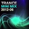 Trance Mini Mix 2012 - 06