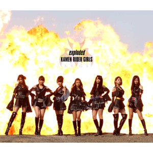 KAMEN RIDER GIRLS - exploded  Type A