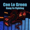 Kung Fu Fighting - Single, CeeLo Green
