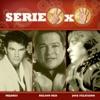 Serie 3x4: Mijares, Jose Feliciano, Nelson Ned