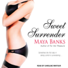 Maya Banks - Sweet Surrender: Sweet Series #1 (Unabridged)  artwork