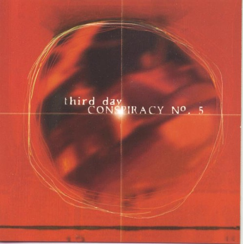 Third Day - Conspiracy #5