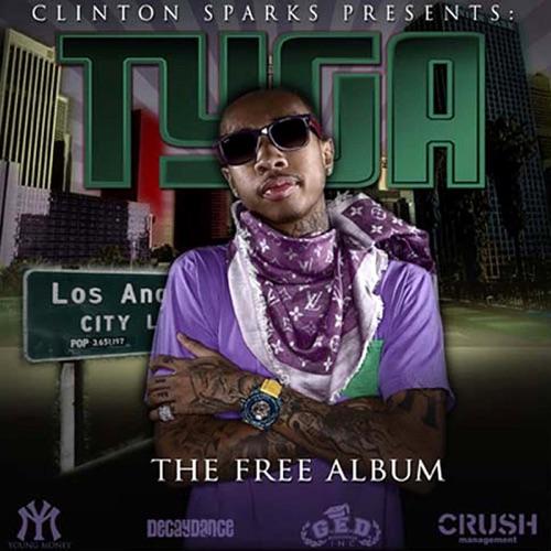 Clinton Sparks & Tyga - The Free Album