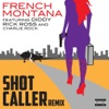 Shot Caller Remix feat Diddy Rick Ross Charlie Rock Single