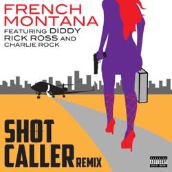 View album Shot Caller (Remix) [feat. Diddy, Rick Ross & Charlie Rock] - Single