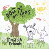 Dog On Fleas - So Sweet You Are