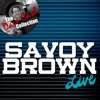 Savoy Brown Live - [The Dave Cash Collection] ジャケット写真